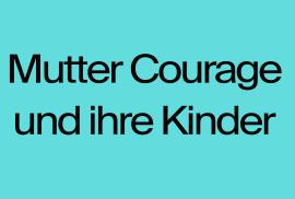 muttercourage