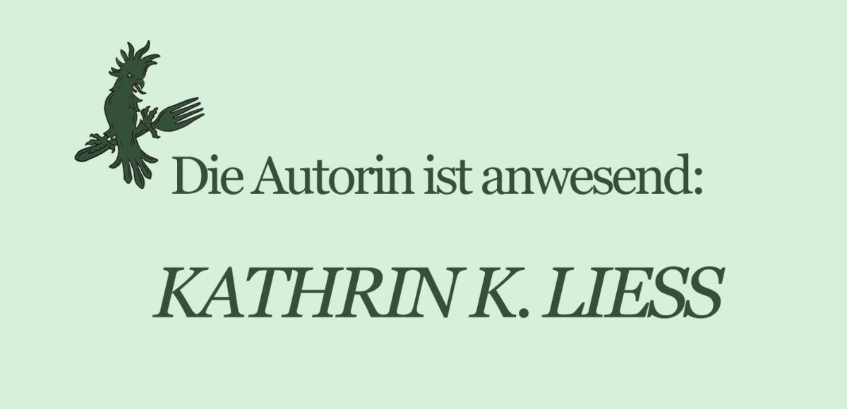 autorin-ist-anwesend_kathrin-k-liess