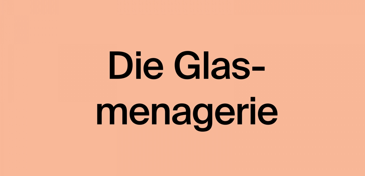 glasmenagerie